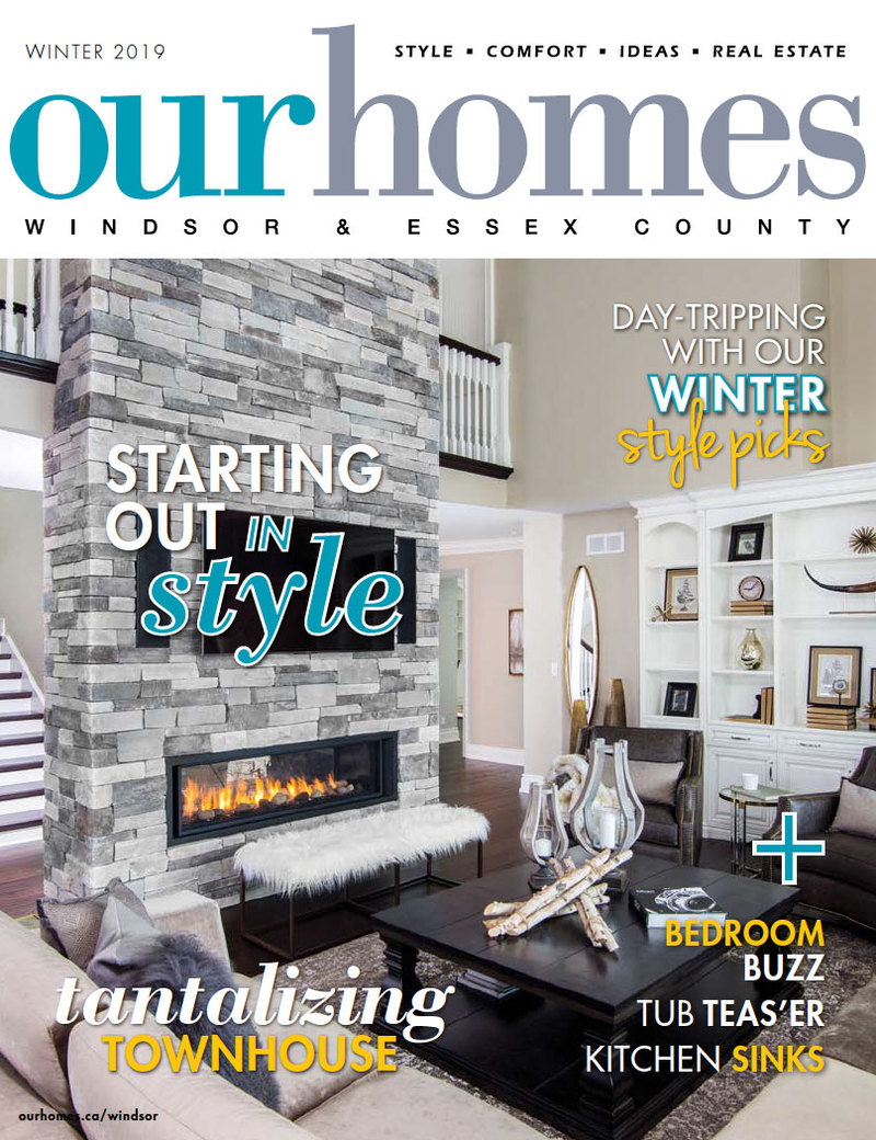 OUR HOMES Windsor & Essex County Winter 2019