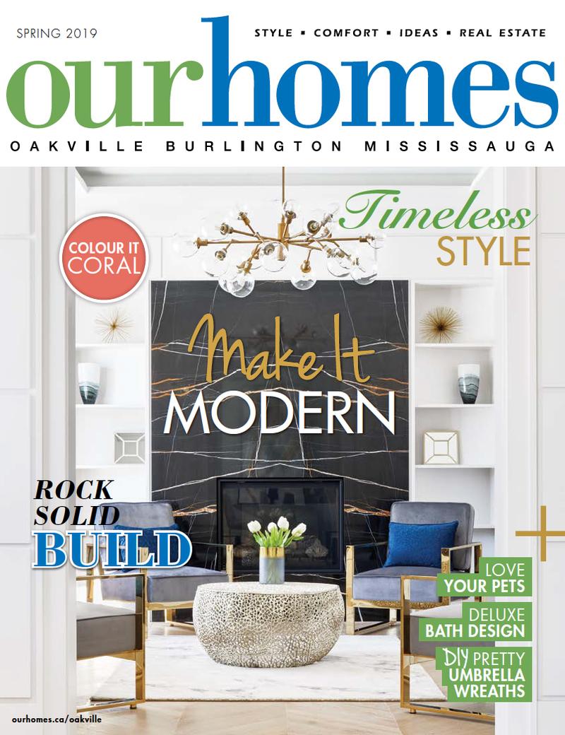 OUR HOMES Oakville-Burlington-Mississauga Holiday/Winter 2018/19